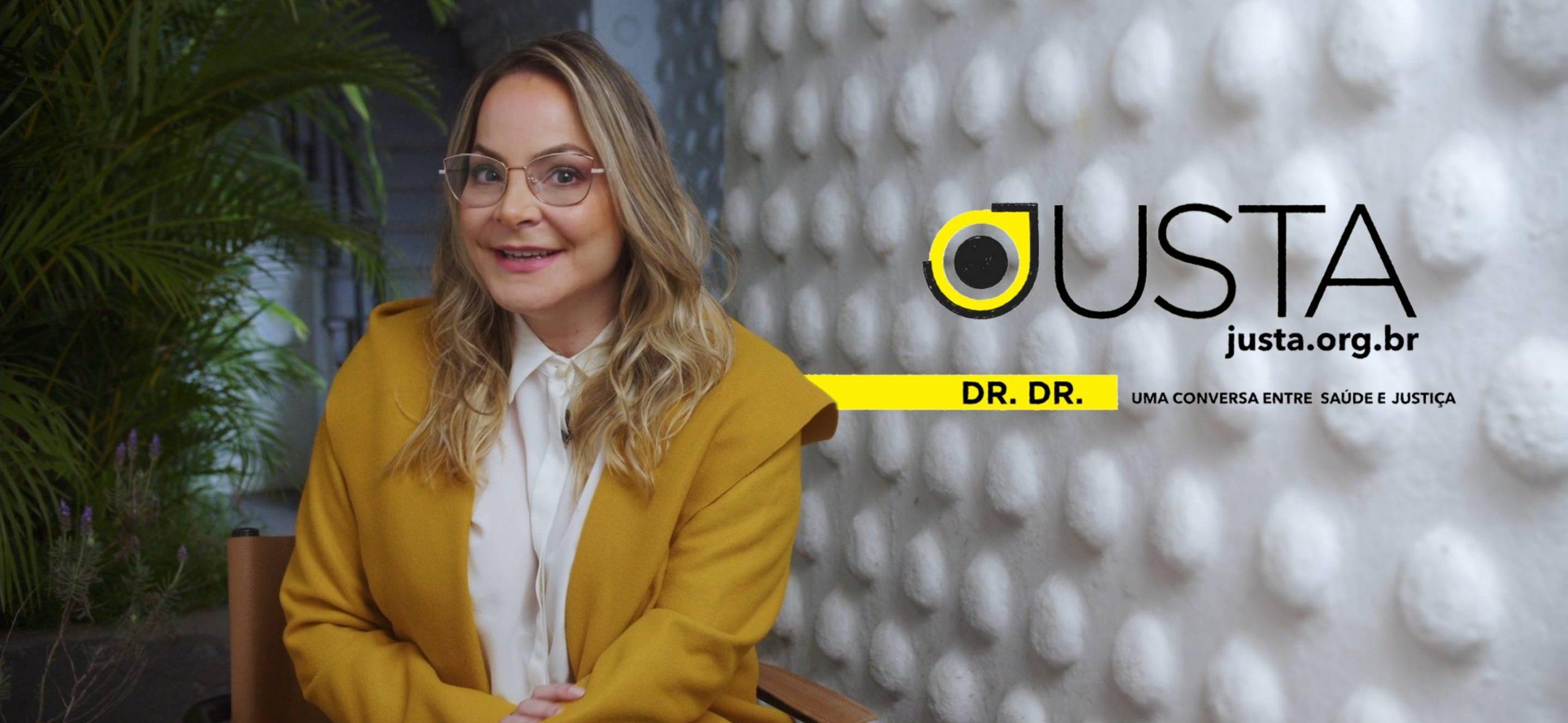 Série Dr.Dr Justa lança série de vídeos para Whatsapp, com uma contribuição do campo da Saúde para que a Justiça se prepare para lidar com a crise de saúde mental mundial.